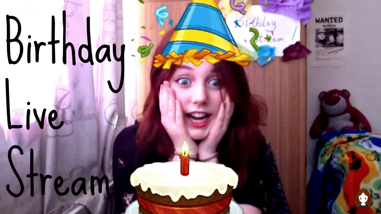 Birthday Live Stream